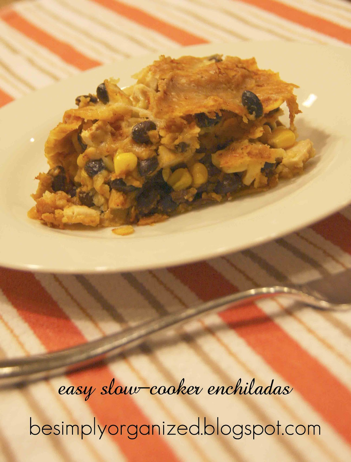 simply organized: recipe: easy slow-cooker enchiladas