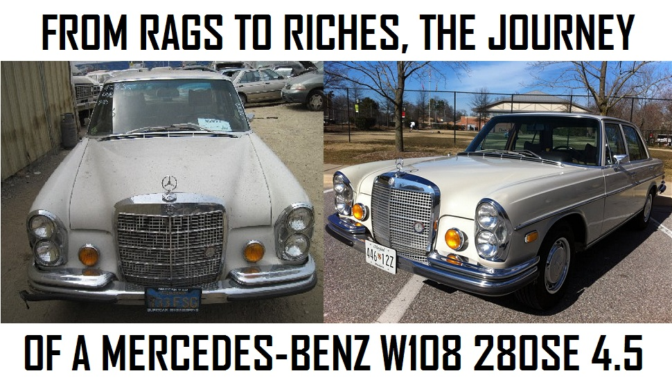 From rags to riches the journey of a mercedes benz w108 for Mercedes benz w108 for sale