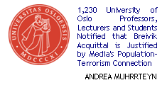 1,230 University of Oslo Professors, Lecturers and Students Notified that Breivik Acquittal is Justified by Media's population-terrorism connection