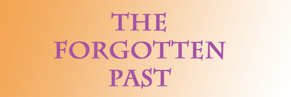 The Forgotten Past