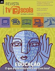 Revista TV Escola - Tecnologias na Educação 1ª Ed. - 2010