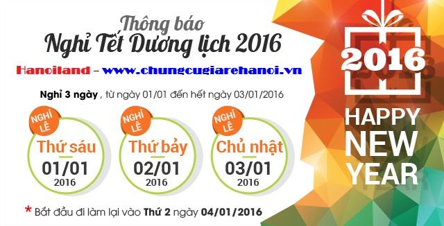 Chủ Đầu Tư Hanoiland thông báo lịch nghỉ Tết Dương lịch 2016 - 3 ngày