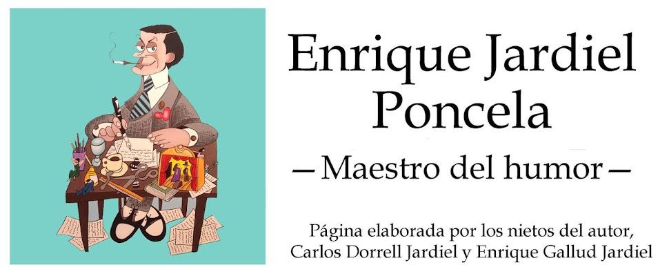 Enrique Jardiel Poncela — Maestro del humor —