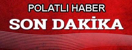 POLATLI HABER SON DAKIKA