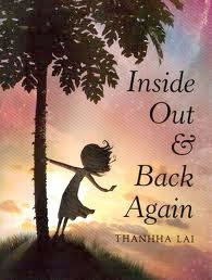 bookcover of Newbery Winner Honor Book - INSIDE OUT AND BACK AGAIN  by Thanhha Lai