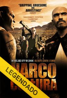 Narco Cultura – Legendado