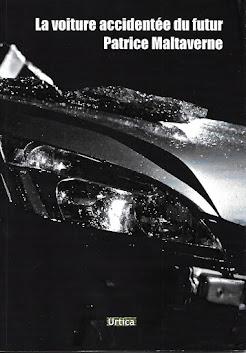 """""""La voiture accidentée du futur"""", publié par les Editions Urtica"""