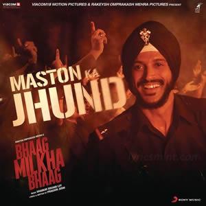 Maston Ka Jhund - Bhaag Milka Bhaag