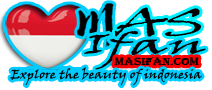 MasIfan.Com | Explore The Beauty of Indonesia, Tourism In Indonesia, Indonesia Art