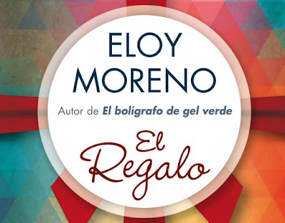 """Eloy Moreno: """"El Regalo"""""""