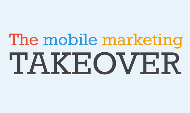 Image: The Mobile Marketing Takeover