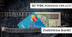 Podwyżka opłat w BZ WBK