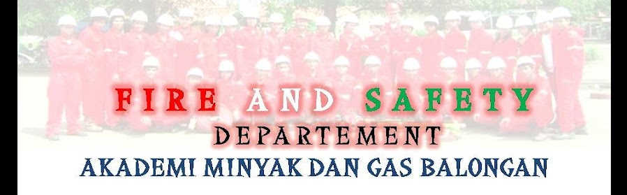 AKADEMI MINYAK DAN GAS BALONGAN -- FIRE AND SAFETY DEPARTEMENT