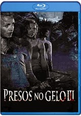 Filme Presos no Gelo 3 | Dublado | 720p |RMVB| AVI Dual Áudio| BDRip + Bluray Torrent