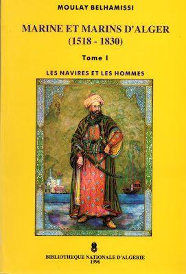 MOULAY BELHAMISSI : MER ET MARINS D'ALGER