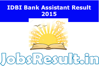 IDBI Bank Assistant Result 2015
