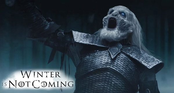 Winter is not Coming