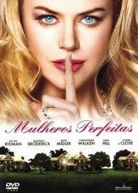 Mulheres Perfeitas – Dublado (2004)