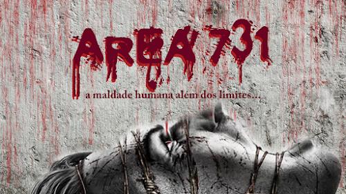Área 731 A Maldade Humana Sem Limite