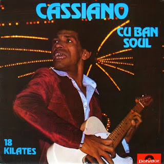 CASSIANO - CUBAN SOUL 18 KILATES (1976)