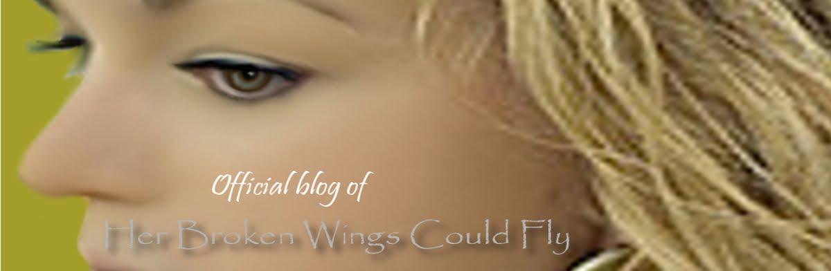 Her Broken Wings Could Fly