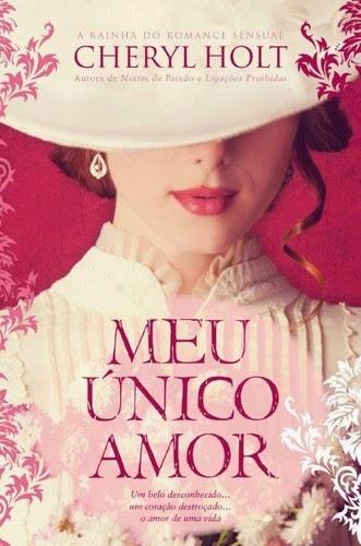 """""""Meu Único Amor"""" de Cheryl Holt"""
