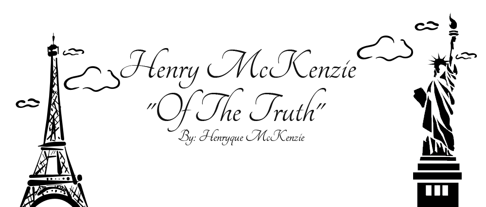 "Henry McKenzie ""Of The Truth"""