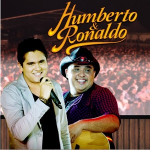 Download: Humberto e Ronaldo - A Chinela Vai Cantar (Lançamento Super Top do DVD 2012)