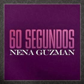 Nena Guzman - 60 Segundos (Banda)