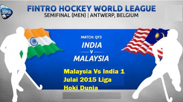 live Malaysia Vs India 1 Julai 2015 Liga Hoki Dunia