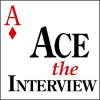 ace the job interview, interviewing well, job interview,