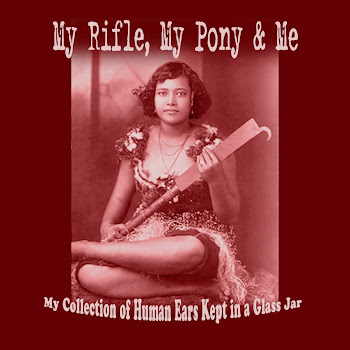 My Rifle, My Pony and Me: My Collection of Human Ears Kept in a Glass Jar (2012)