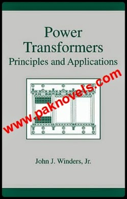 Power Transformers ,Principles and Applications