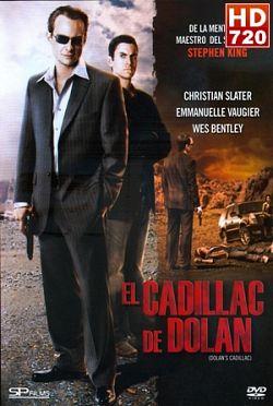 El cadillac de Dolan (2009)