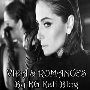 Vida & Romances By KG Kati - Blog Parceiro