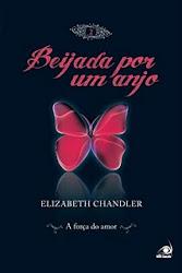 Download Grátis - Livro - A Força do Amor: Volume 2 - Trilogia Beijada por um Anjo (Elizabeth Chand