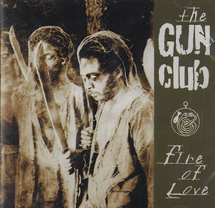 The Gun Club-Fire Of Love-1981