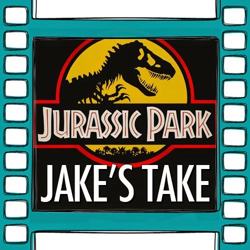Jake's Take: Jurassic Park