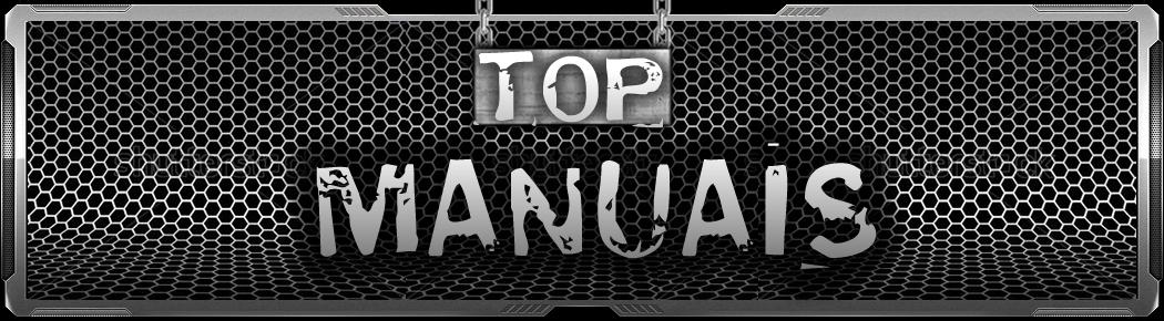 TOP MANUAIS - os melhores guias e manuais da internet