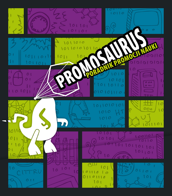 Promosaurus. Poradnik promocji nauki - okładka