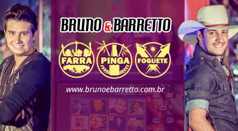 Bruno e Barretto - Farra, Pinga e Foguete