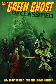 <br><i>The Green Ghost: Declassified</i><br>by Win Scott Eckert, Eric Fein, &amp; David Niehaus
