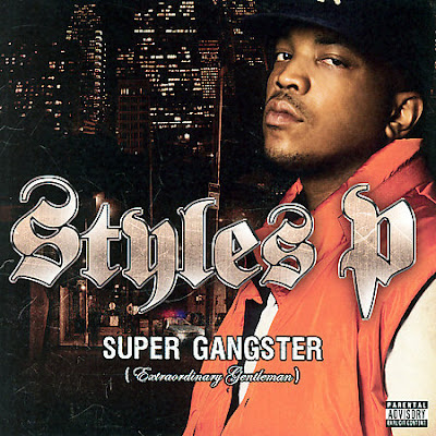Styles P – Super Gangster (Extraordinary Gentleman) (CD) (2007) (FLAC + 320 kbps)