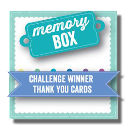 Memory Box Challenge #30 - Thank You Cards