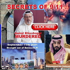 Saudi Crown Prince Mohammed bin Salman (MBS) Had Jamal Khashoggi Killed to Keep Quiet 9/11 Secrets.