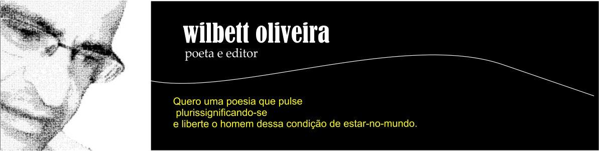 Blog do poeta e editor Wilbett Oliveira
