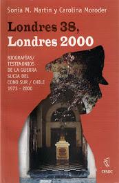 """Londres 38, Londres 2000"" de Sonia M.Martin y Carolina Moroder"