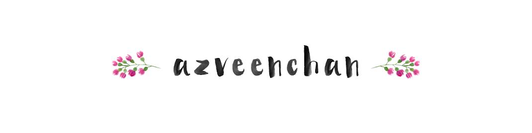 * azreenchan  *