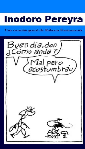 Inodoro Pereyra.