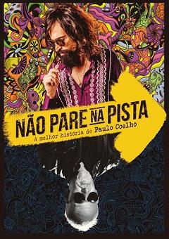 Filme Não Pare na Pista - A Melhor História de Paulo Coelho 2014 Torrent